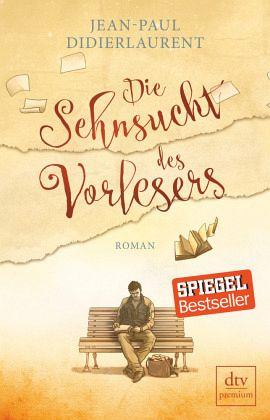 Die Sehnsucht des Vorlesers - Didierlaurent, Jean-Paul