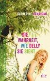Die Wahrheit, wie Delly sie sieht