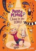 Chaos in der Schule / Penny Pepper Bd.3