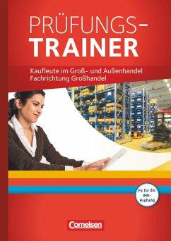 Groß- und Außenhandel: Fachrichtung Großhandel....