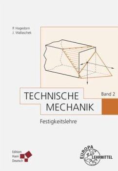 Festigkeitslehre / Technische Mechanik Bd.2 - Hagedorn, Peter; Wallaschek, Jörg Hagedorn, Peter;Wallaschek, Jörg