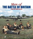 Men of the Battle of Britain: A Major New Tribute to the Few