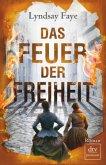 Das Feuer der Freiheit / Timothy Wilde Bd.3