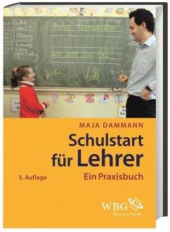 Schulstart für Lehrer - Dammann, Maja