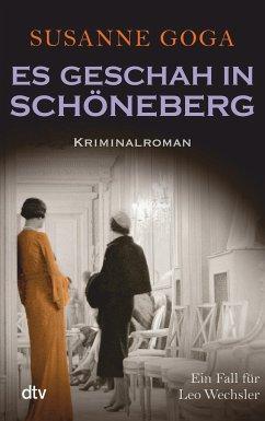 Es geschah in Schöneberg / Leo Wechsler Bd.5 - Goga, Susanne