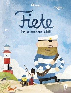 Das versunkene Schiff / Fiete Bd.1 - Ahoiii Entertainment UG