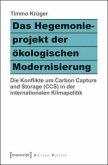 Das Hegemonieprojekt der ökologischen Modernisierung