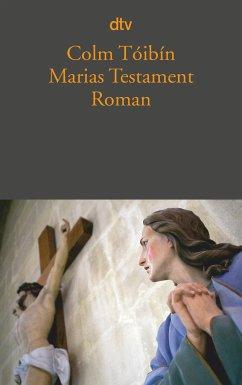 Marias Testament - Toíbín, Colm