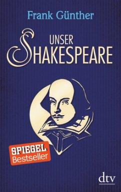 Unser Shakespeare - Günther, Frank