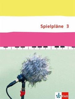 Spielpläne 3. Schülerbuch Klasse 9/10. Bundesau...