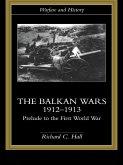 The Balkan Wars 1912-1913 (eBook, PDF)