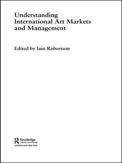 Understanding International Art Markets and Management (eBook, ePUB)