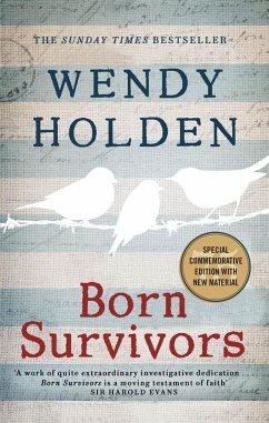 Born Survivors (eBook, ePUB) - Holden, Wendy