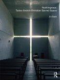 Nothingness: Tadao Ando's Christian Sacred Space (eBook, PDF)