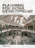 Planning for Retail Development (eBook, ePUB)