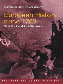 The Routledge Companion to Modern European History since 1763 (eBook, PDF) - Cook, Chris; Stevenson, John