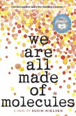 We Are All Made of Molecules (eBook, ePUB)