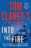 Tom Clancy's Op-Center: Into the Fire (eBook, ePUB)