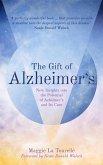 The Gift of Alzheimer's (eBook, ePUB)