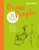 Draw People in 15 Minutes (eBook, ePUB)