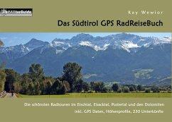 Das Südtirol GPS RadReiseBuch (eBook, ePUB)