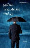 Mollath, Frau Merkel und ich (eBook, ePUB)
