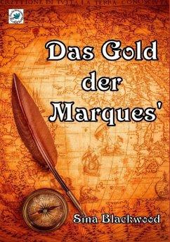 Das Gold der Marques' (eBook, ePUB)