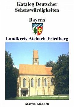 Aichach-Friedberg (eBook, ePUB) - Klonnek, Martin