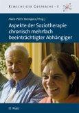 Aspekte der Soziotherapie chronisch mehrfach beeinträchtigter Abhängiger