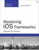 Mastering iOS Frameworks (eBook, ePUB)