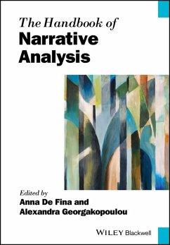 The Handbook of Narrative Analysis (eBook, ePUB) - De Fina, Anna; Georgakopoulou, Alexandra