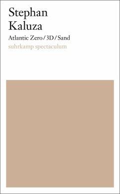 Atlantic Zero/3D/Sand (eBook, ePUB) - Kaluza, Stephan