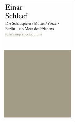 Die Schauspieler/Mütter/Wezel/ Berlin - ein Meer des Friedens (eBook, ePUB) - Schleef, Einar