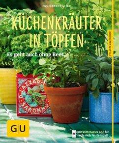 Küchenkräuter in Töpfen (Mängelexemplar) - Kötter, Engelbert