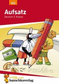 Aufsatz Deutsch 3. Klasse (eBook, PDF)