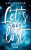 Let's get lost (eBook, ePUB)