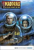 Exit / Maddrax Bd.399 (eBook, ePUB)