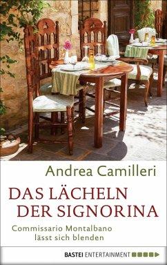 Das Lächeln der Signorina / Commissario Montalbano Bd.17 (eBook, ePUB) - Camilleri, Andrea
