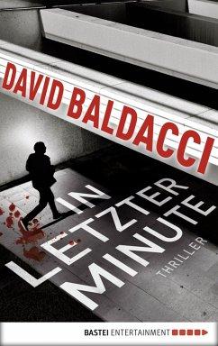 In letzter Minute / Maxwell & King Bd.6 (eBook, ePUB) - Baldacci, David