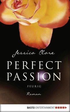 Feurig / Perfect Passion Bd.4 (eBook, ePUB)