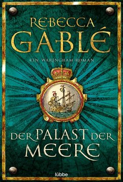 Der Palast der Meere / Waringham Saga Bd.5 (eBook, ePUB) - Gablé, Rebecca