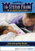 Emil wird großer Bruder / Dr. Stefan Frank Bd.2290 (eBook, ePUB)