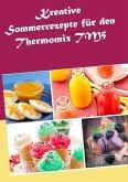 Kreative Sommerrezepte für den Thermomix TM5 (eBook, ePUB)