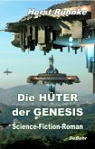 Die Hüter der Genesis Bd.1 (eBook, ePUB)