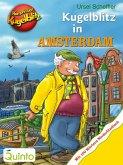 Kommissar Kugelblitz - Kugelblitz in Amsterdam (eBook, ePUB)