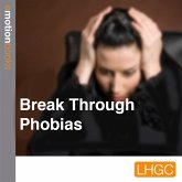 Break Through Phobias (MP3-Download)