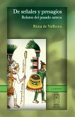 De señales y presagios. Relatos del pasado azteca (eBook, ePUB)