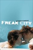 Freak City (eBook, ePUB)