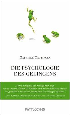 Die Psychologie des Gelingens (eBook, ePUB) - Oettingen, Gabriele
