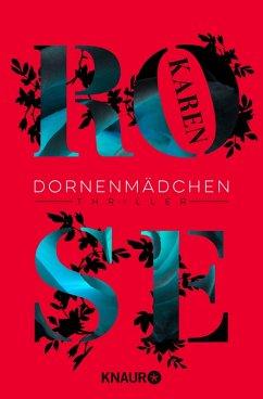 Dornenmädchen / Dornen-Reihe Bd.1 (eBook, ePUB) - Rose, Karen